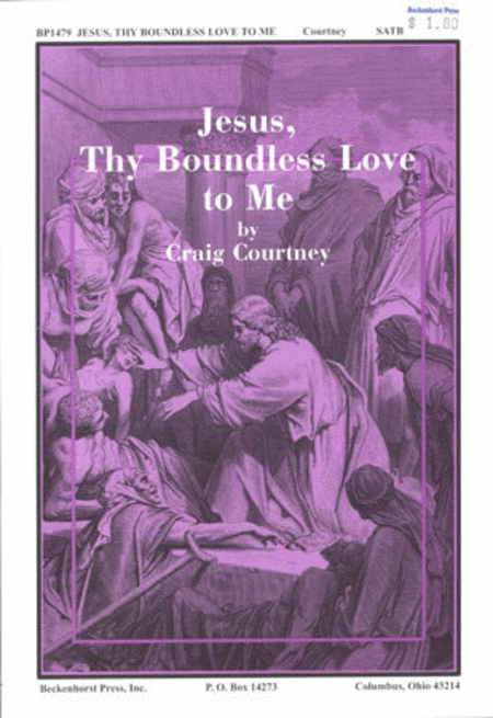 Jesus, Thy Boundless Love to Me