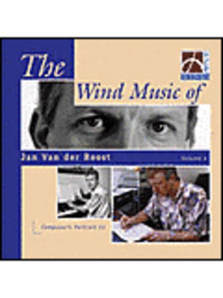 Wind Music of Jan Van der Roost - Vol. 4
