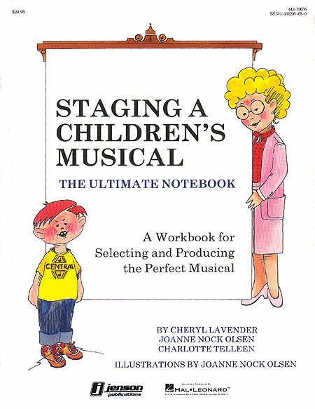 Staging a Children's Musical - Resource Book