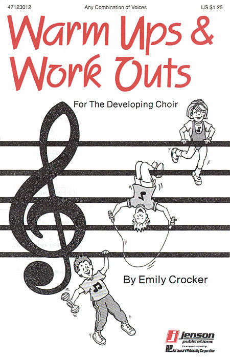 Warm-Ups and Workouts for the Developing Choir (Vol. I)