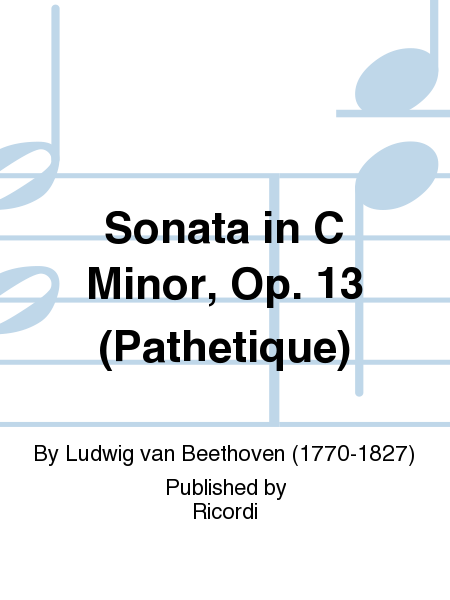 Sonata in C Minor, Op. 13 (Pathetique)