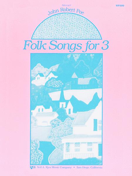 Folk Songs For 3