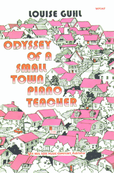 Odyssey of a Small Town Piano Teacher