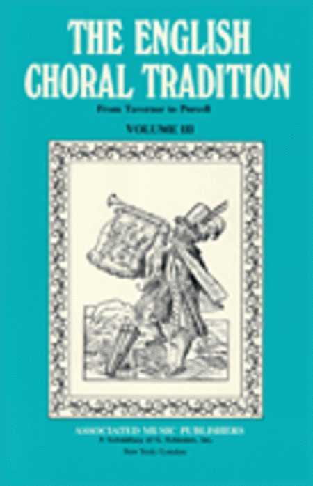 English Choral Tradition Vol3 From Taverner To Purcell