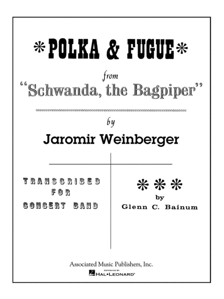 Polka and Fugue from Schwanda, the Bagpiper