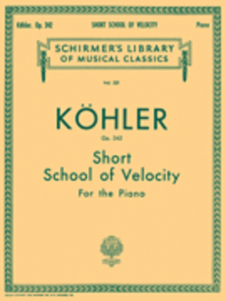 Short School of Velocity Without Octaves, Op. 242