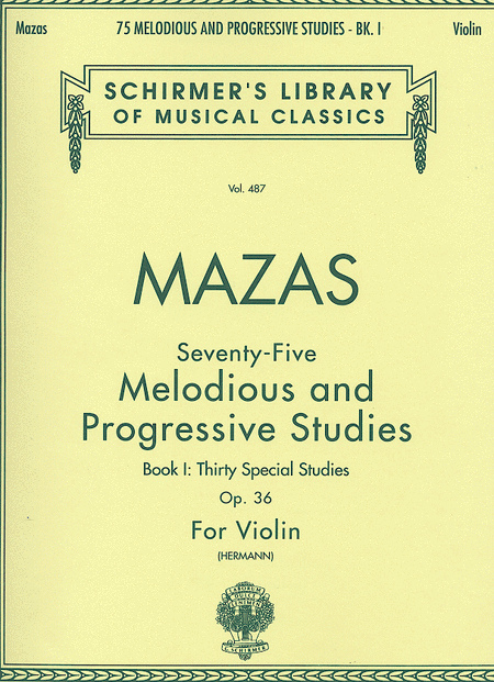 75 Melodious And Progressive Studies, Op. 36 - Book 1 (Violin)