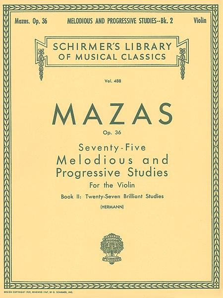 75 Melodious and Progressive Studies, Op. 36 - Book II (27 Brilliant Studies)