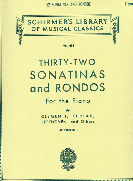 32 Sonatinas And Rondos - Piano Solo