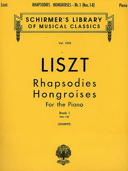 Rhapsodies Hongroises - Book 1: Nos. 1 - 8