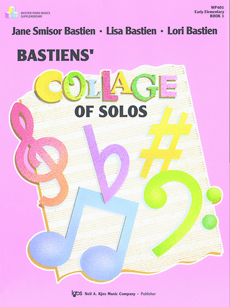 Bastiens' Collage Of Solos, Book 1