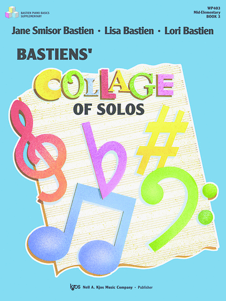 Bastiens' Collage Of Solos, Book 3
