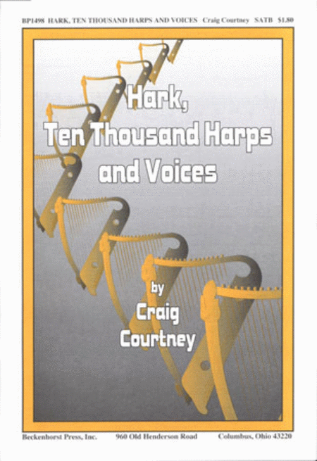 Hark, Ten Thousand Harps and Voices