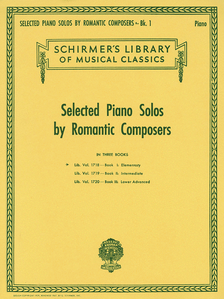 Selected Piano Solos by Romantic Composers - Volume 1: Elementary