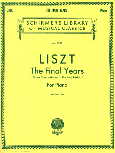 Liszt: The Final Years for Piano - Late Period Compositions