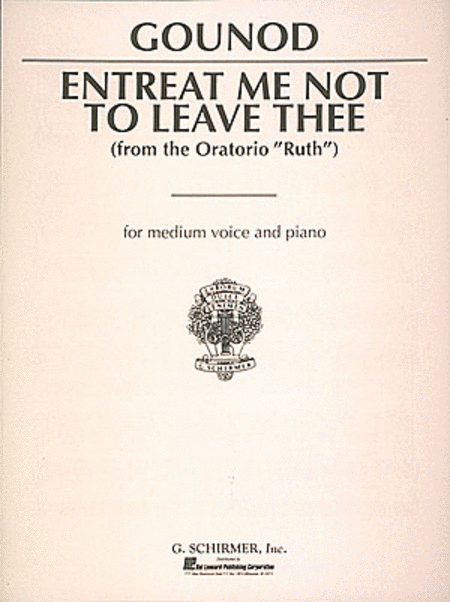 Entreat Me Not to Leave Thee (Song of Ruth)