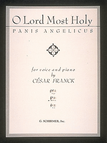 Panis Angelicus (O Lord Most Holy) - Medium Voice In G