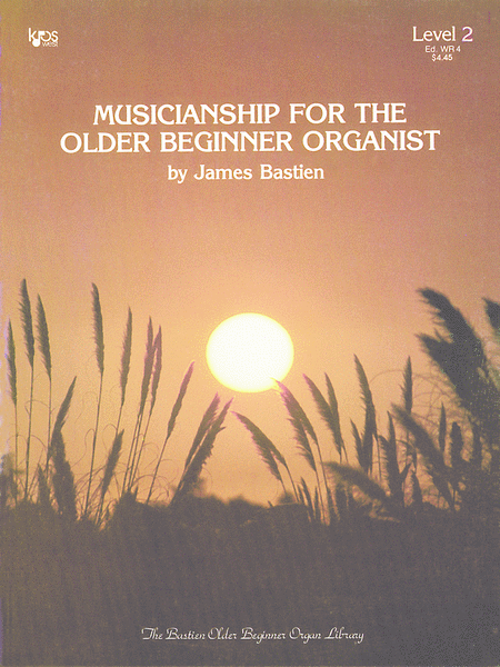 Musicianship For The Older Beginner Organist, 2