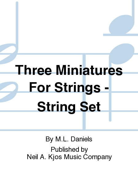 Three Miniatures For Strings - String Set
