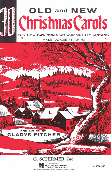 Thirty Old And New Christmas Carols (Male Voices)