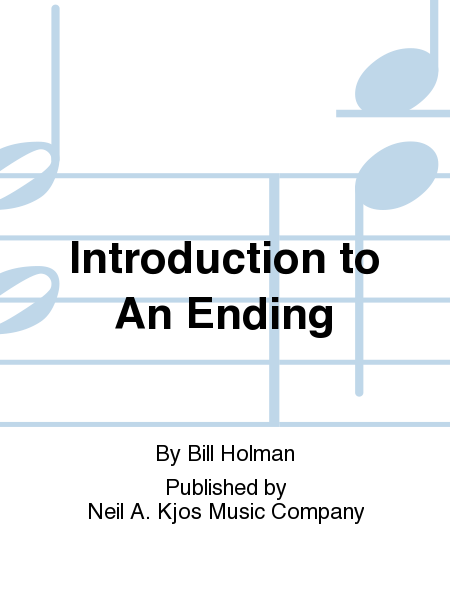 Introduction to An Ending