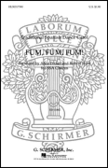 Fum Fum Fum W/Piano Or A Cappella