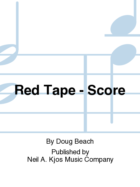 Red Tape - Score