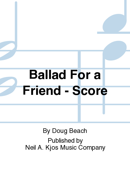 Ballad For a Friend - Score