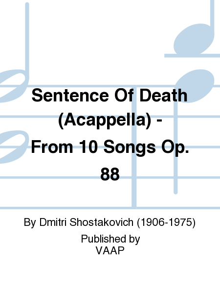 Sentence Of Death (Acappella) - From 10 Songs Op. 88