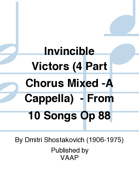 Invincible Victors (4 Part Chorus Mixed -A Cappella)  - From 10 Songs Op 88