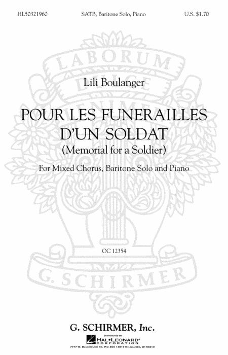 Pour Les Funerailles D'Un Soldat (Memorial for a Soldier - SATB with Baritone Solo, Piano)