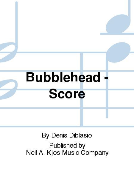 Bubblehead - Score