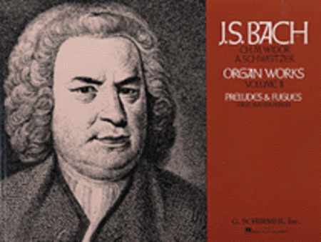 Volume 2: Preludes and Fugues - First Master Period