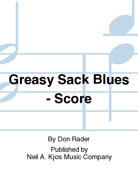 Greasy Sack Blues - Score