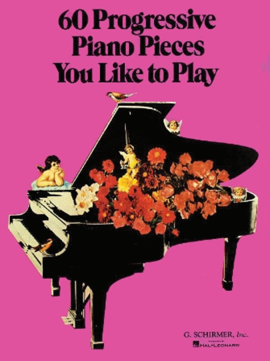 60 Progressive Piano Pieces You Like To Play