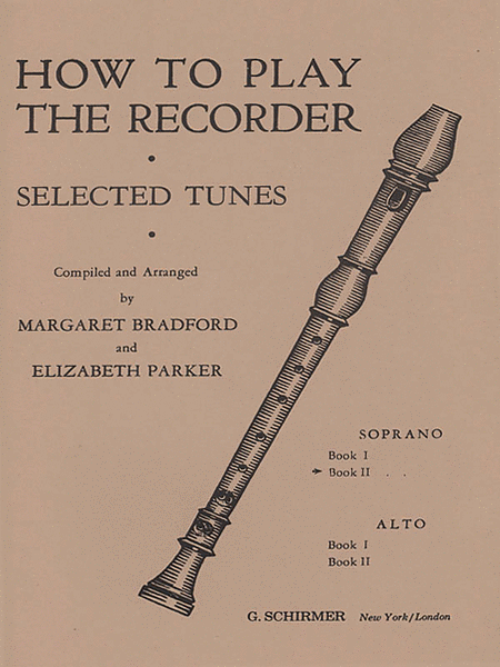 How to Play the Recorder, Tunes for the Soprano Recorder - Book 2