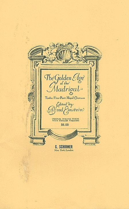Golden Age Of The Madrigal (12 Italian Madrigals) A Cappella (Ital/Eng)