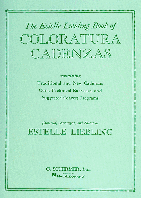 The Estelle Liebling Book of Coloratura Cadenzas