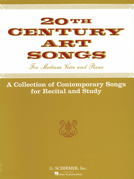 Twentieth Century Art Songs for Recital and Study