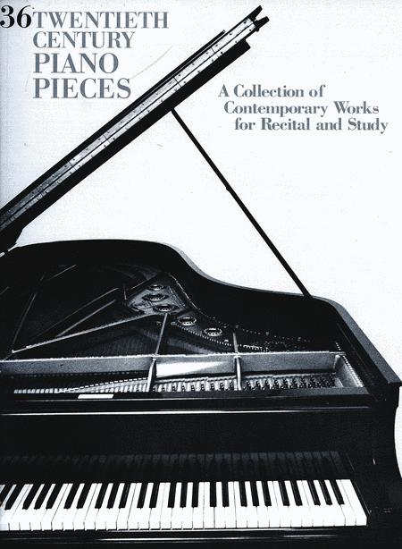 36 Twentieth Century Pieces