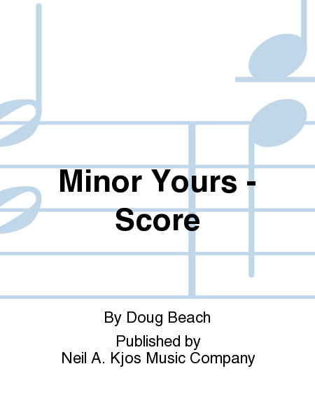 Minor Yours - Score