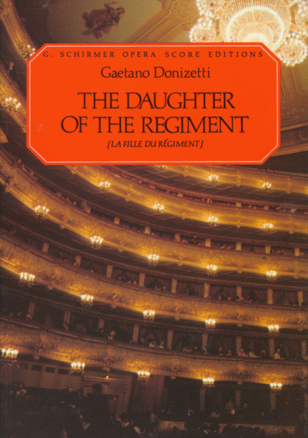 The Daughter of the Regiment (La Fille Du Regiment)
