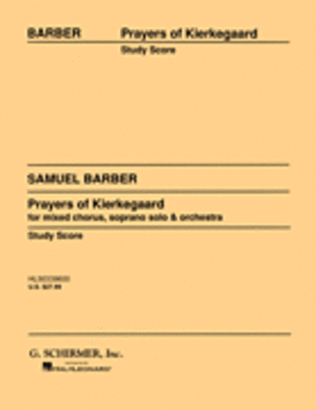 Prayers of Kierkegaard, Op. 30