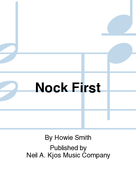 Nock First