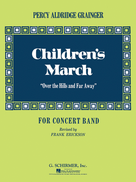 Children's March (Over the Hills and Far Away)