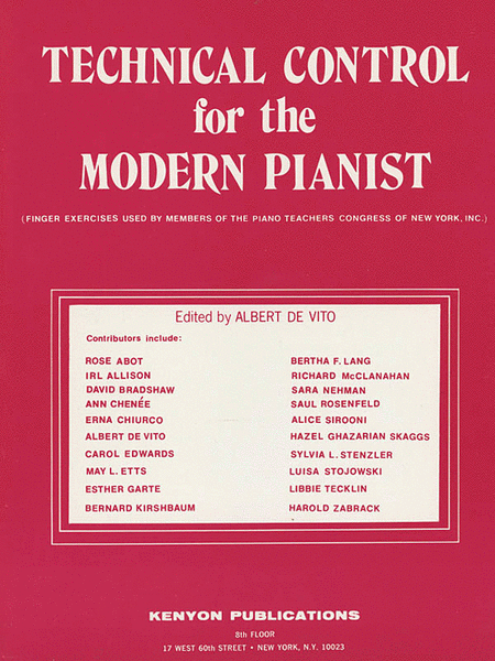 Technical Control for the Modern Pianist