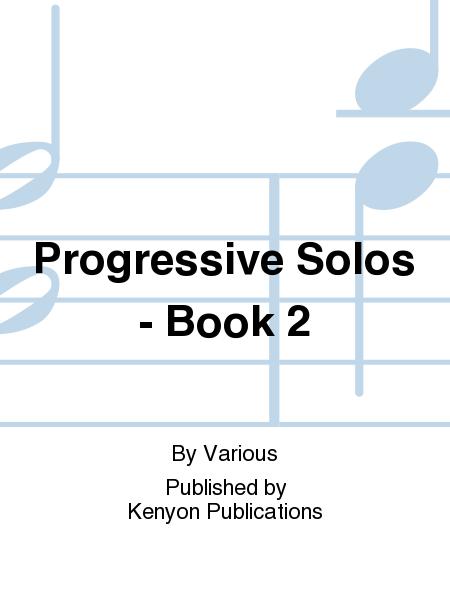 Progressive Solos - Book 2