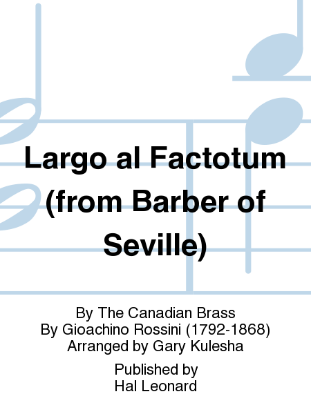 Largo al Factotum (from Barber of Seville)