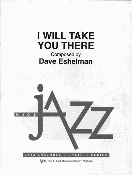 I Will Take You There - Score