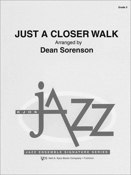Just a Closer Walk - Score